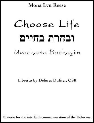 Choose Life, Uvacharta Bachayim - Title page from the score of Choose Life, Uvacharta Bachayim.