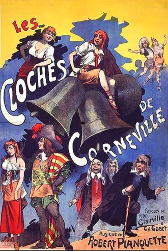 Comic opera - Poster for original production of Les cloches de Corneville