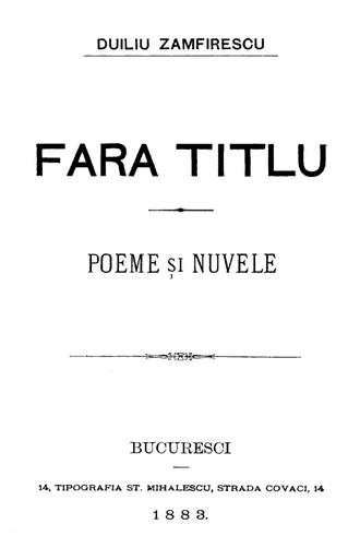 Duiliu Zamfirescu - First page of Fără titlu, poeme și nuvele, 1883