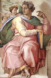 Isaiah the Prophet in Hebrew Scriptures was depicted on the Sistine Chapel ceiling by Michelangelo.