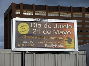 2011 end times prediction - Family Radio sign in Denver predicting the end of the world in Spanish on May 21, 2011