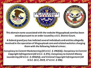 Megaupload - The seized domain name redirected to this photo of the joint FBI, DoJ, and NIPRCC notice of U.S. crime charges.