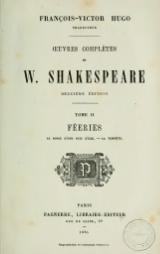Shakespeare - Œuvres complètes, traduction Hugo, Pagnerre, 1865, tome 2.djvu