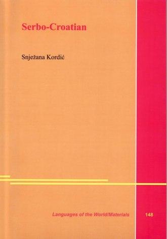Serbo-Croatian grammar - Image: Snjezana Kordic, Serbo Croatian, 2nd pub. 2006