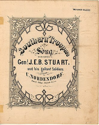 J. E. B. Stuart - Southern Troopers Song, Dedicated to Gen'l. J. E. B. Stuart and his gallant Soldiers, Sheet music, Danville, Virginia, c. 1864