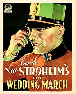 <i>The Wedding March</i> (1928 film) 1928 film by Erich von Stroheim