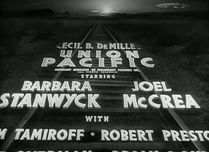 Dan Perri - The opening crawl of Cecil B. DeMille's Union Pacific (1939)