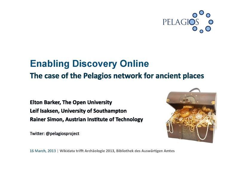 File:Wikidata trifft Archäologie - Enabling Discovery Online - Barker.pdf