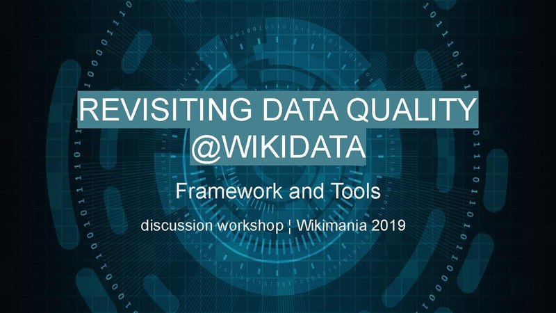 File:Wikimania 2019 - Revisiting Data Quality in Wikidata.pdf