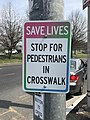 """Save Lives - Stop for Pedestrians in Crosswalk"" Sign at Druid Lake Drive and Gwynns Falls Parkway, Baltimore, MD (33503010841).jpg"