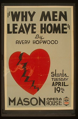 Avery Hopwood - WPA poster for Hopwood's 1922 play Why Men Leave Home