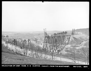 Central Massachusetts Railroad - Construction of the Clinton Viaduct on May 2, 1902