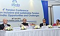 Arun Jaitley at the 4th Annual Pension Conference on the theme 'Creating an Inclusive and Sustainable Pension System in India Opportunities and Challenges'.jpg