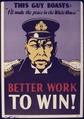 Better Work to Win^ - NARA - 534507.tif