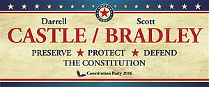 Darrell Castle presidential campaign, 2016 - Image: Castle Bradley banner