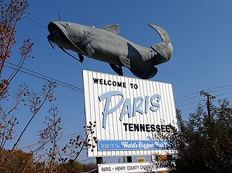 Paris, Tennessee - The text of the sign beneath the catfish statue reads Welcome to Paris, Tennessee.