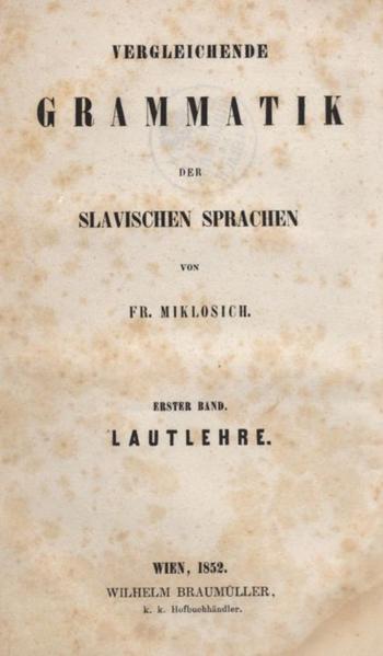 File:Fran Miklošič - Vergleichende Grammatik der slavischen Sprachen.pdf