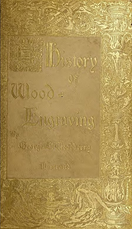 "Front cover of ""A History of Wood-Engraving"""
