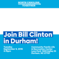 Join Bill Clinton in Durham!.png