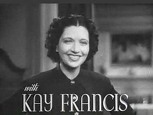 My Bill - Kay Francis in the film trailer