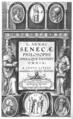 L Annaei Senecae philosophi Opera, quae exstant omnia, a Iusto Lipsio emendata, et scholijs illustrata, 1605, title page.png