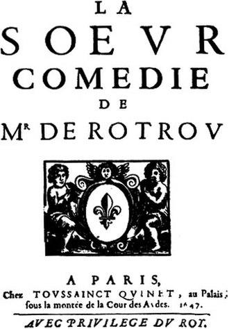 Jean Rotrou - La sœur by Rotrou, Paris, T. Quinet (1647)