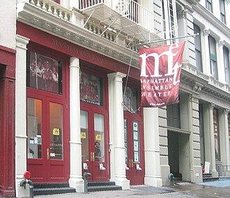 Manhattan Ensemble Theatre - Manhattan Ensemble Theatre, at 55 Mercer Street in New York City, in 2003