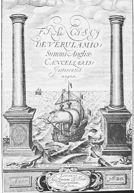 "Frontispiece to Instauratio Magna (1620). The Latin inscription is from Daniel 12:4: ""Multi pertransibunt et augebitur scientia."" (""Many shall go to and fro and knowledge shall be increased."") Novum Organum.jpg"