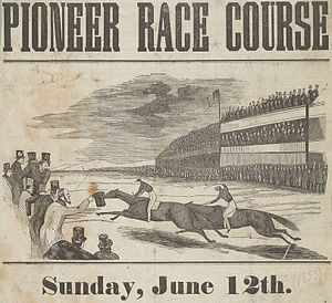 Mission District, San Francisco - Pioneer Race Course 1853, the grandstands shown were located just south of 24th and Shotwell St.