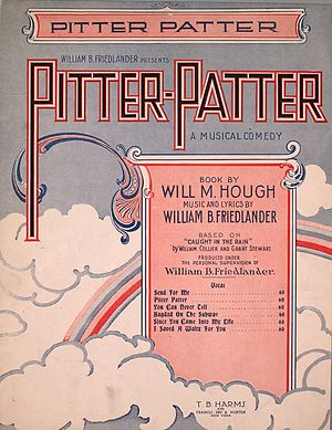 William B. Friedlander - Cover for sheet music of the musical comedy Pitter-Patter by William B. Friedlander