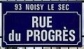 Plaque Rue Progrès - Noisy-le-Sec (FR93) - 2021-04-16 - 1.jpg