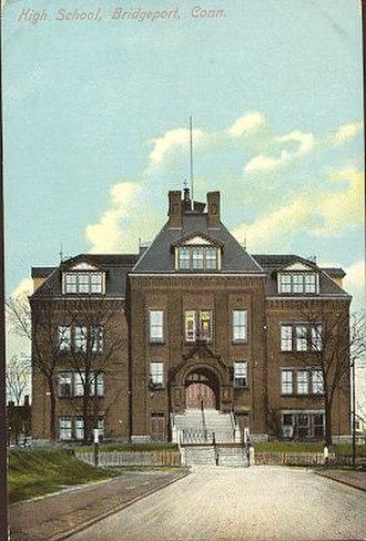 Bridgeport Public Schools - Bridgeport High School,  about 1910 (the school, in a different building, is now Central High School)