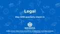 Public Version Legal Q3 2017-18 QCI Quarterly Check-In Deck (May 2018).pdf