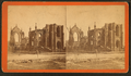Ruins of the Cathedral, Charleston, S.C, by Havens, O. Pierre, 1838-1912.png