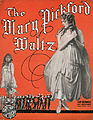 Sheet music cover - THE MARY PICKFORD WALTZ (1917).jpg