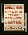 Single men are urged not to put off voluntary enlistment or attestation until the last moment LCCN2003668180.tif