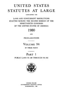 United States Statutes at Large Volume 94 Part 1.djvu