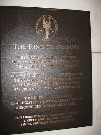 Wanamaker Organ - The Wanamaker Organ centennial plaque