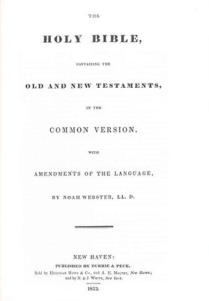 Webster's Revision - Title page of Noah Webster's revised Bible of 1833