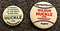 Wilbur Huckle for President campaign buttons.jpg