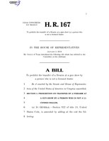 116th United States Congress H. R. 0000167 (1st session) - To prohibit the transfer of a firearm at a gun show by a person who is not a licensed dealer.pdf