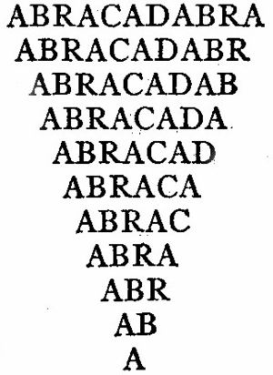 Abracadabra - Abracadabra written in a triangular form as represented in Encyclopædia Britannica