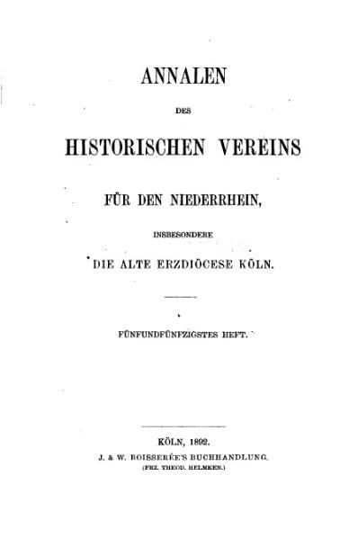 File:Annalen des Historischen Vereins für den Niederrhein 55 (1892).djvu
