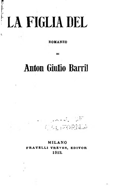 File:Barrili - La figlia del re, Treves, 1912.djvu