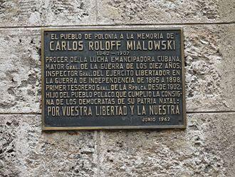 Palacio de los Capitanes Generales - Plaque in tribute to Carlos Roloff Mialowski at Palacio de los Capitanes Generales