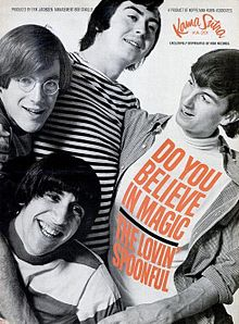 Do you believe in magic lovin spoonful 1965.JPG
