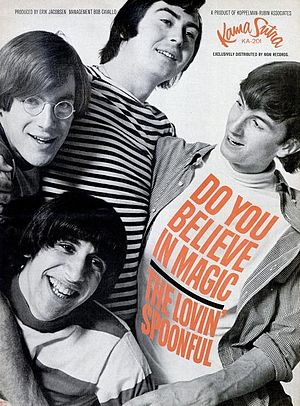 "1965 in music - 1965 promotional ad for The Lovin' Spoonful single ""Do You Believe in Magic""."