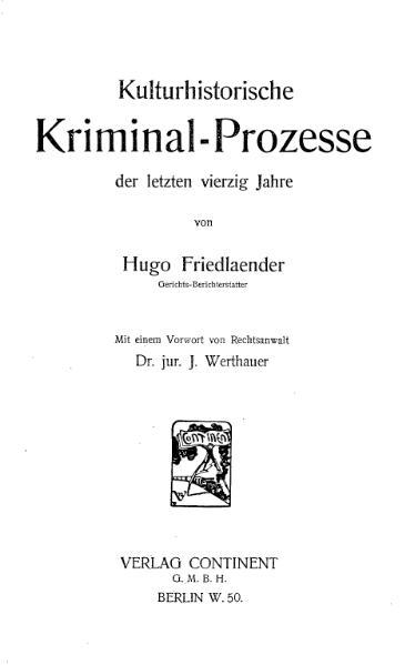 File:Friedlaender-Kulturhistorische Kriminal-Prozesse-Band 1 (1908).djvu