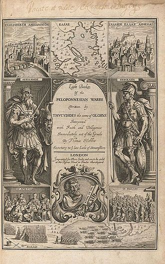 Peloponnesian War - Eight bookes of the Peloponnesian Warre written by Thucydides the sonne of Olorus. Interpreted with faith and diligence immediately out of the Greeke by Thomas Hobbes secretary to ye late Earle of Deuonshire. (Houghton Library)