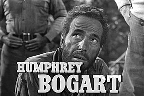 Description de l'image  Humphrey Bogart in The Treasure of the Sierra Madre trailer.jpg.